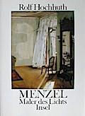 Menzel, Maler des Lichts