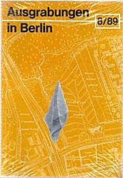 Ausgrabungen in Berlin  Heft 3  8/89