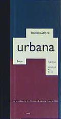 Stadtwende, Komplexität im Wandel. Trasformazione Urbana