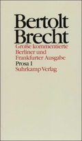 Werke, Große kommentierte Berliner und Frankfurter Ausgabe