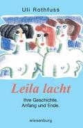Leila lacht. Ihre Geschichte. Anfang und Ende;