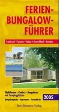 Ferien-Bungalow-Führer 2005;