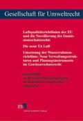 Luftqualitätsrichtlinien der EU und die Novellierung des Immissionsschutzrechts