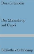 Der  Misanthrop auf Capri : Historien , Gedichte