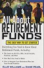 All About Retirement Funds;