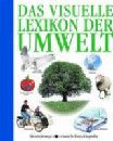 Das visuelle Lexikon der Umwelt;