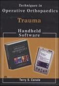 Techniques in Operative Orthopaedics: Congenital Anomalies and Pediatrics. CD-ROM für Windows ab 95/Palm OS ab 3.5/Windows CE ab 2.0/Pocket PC