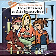"""Minte -König Bianka  Hexentricks & Liebeszauber"""", Zimmermann & Zimmermann """" Mathe, Stress + Liebeskummer"""""""