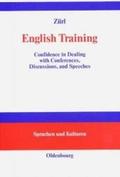 English training : confidence in dealing with conferences, discussions, and speeches , Englisch mit deutschen Übersetzungshilfen