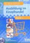 Ausbildung im Einzelhandel 1 (Lernmaterialien) mit CD-ROM