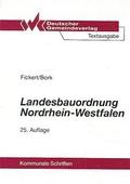 Landesbauordnung Nordrhein - Westfalen (Kommunale Schriften für Nordrhein-Westfalen)