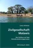 Zivilgesellschaft Malawis. Der Einfluss auf den Demokratisierungsprozess;