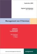 Management von IT-Services. Methoden, Umsetzung, Praxisbeispiele -  Digitale Fachbibliothek September 2003