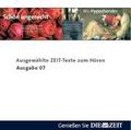 Die Zeit Audio, Ausgewählte ZEIT Texte zum Hören Nr. 7, 1 Audio-CD