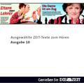Die Zeit Audio, Ausgewählte ZEIT Texte zum Hören Nr. 10, 1 Audio-CD
