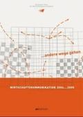Wirtschaftskommunikation 2004...2005. / Economic Communication 2004...2005