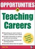 Opportunities in Teaching Careers (Opportunities in ...)