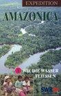 Expedition Amazonica 1
