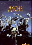 Asche; Band 1: Vor allen Dingen