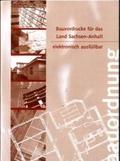Bauaufsichtliches Verfahren, 1 CD-ROM Elektronisch ausfüllbare Vordrucke (für Sachsen)