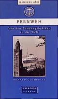 Hamburg ahoi, Fernweh