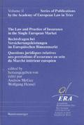 Rechtsfragen bei Versicherungsleistungen im Europäischen Binnenmarkt;