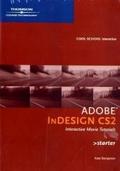 Adobe Indesign CS2 Interactive Video TrainingCSI Starter. CD-ROM