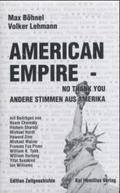 American Empire - No Thank You!