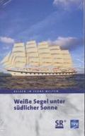 Weiße Segel unter südlicher Sonne, 1 Videocassette