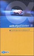 web://geflüster, 2 Videocassetten