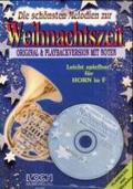 Die Schönsten Melodien zur Weihnachtszeit, Horn, m. Audio-CD
