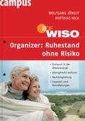 WISO Organizer: Ruhestand ohne Risiko;