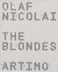 Olaf Nicolai: The Blondes