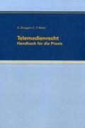 Telemedienrecht: Handbuch für die Praxis