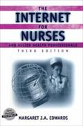The Internet for Nurses and Allied Health Professionals (Health Informatics)