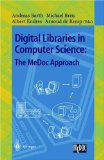 Digital Libraries in Computer Science: The MeDoc Approach: The Medoc Approach (Digital Libraries in Computer Science)