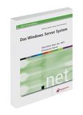 Das Windows Server System: Überblick über die .NET Enterprise Server
