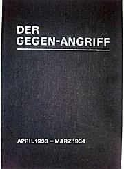 Der Gegen-Angriff. Antifaschistische Wochenschrift. Reprint der von 1933 bis 1936 in Prag erschienen Zeitung. 3 Bände