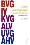 Sozialversicherungen in der Schweiz: Ein Handbuch mit Fallbeispielen für unselbständig Erwerbende