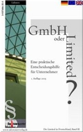 GmbH oder Limited?: Eine praktische Entscheidungshilfe für Unternehmer