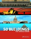 50 Buildings You Should Know;