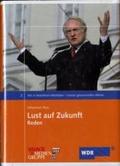 Wir in Nordrhein-Westfalen 2. Lust auf Zukunft. Unsere gesammelten Werke. Reden