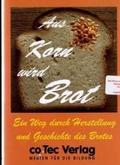 Aus Korn wird Brot - Einzel-Lizenz