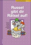 Russel gibt dir Rätsel auf - Bd. 2. Das Hirnschmalz-Trainingsbuch für Schlaue. Spannende Rätsel