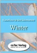 Naturfotos in den Jahreszeiten - Winter, CD-ROM Pentium PC, Mind. Win 9x