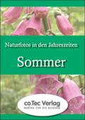 Naturfotos in den Jahreszeiten- Sommer. CD-ROM ab Windows 9x.  (Lernmaterialien)