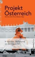 Projekt Österreich. In welcher Verfassung ist die Republik?