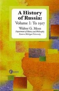 History of Russia, Volume I: To 1917: 1