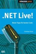 .NET live! Beste Tipps für besten Code