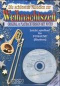Die Schönsten Melodien zur Weihnachtszeit, Posaune, m. Audio-CD